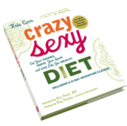 Crazy Sexy Diet: Eat Your Veggies, Ignite Your Spark, and Live Like You Mean It! von Carr, Kris