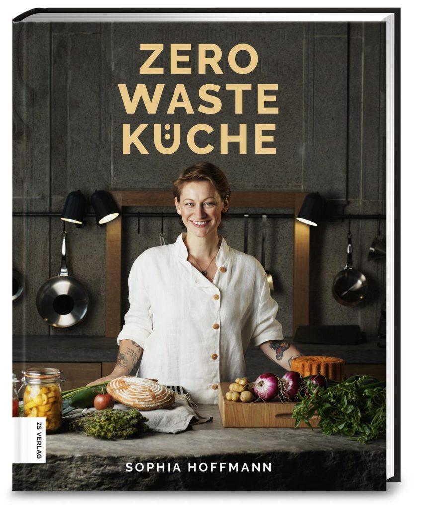 Sophia Hoffmann  Zero Waste Küche