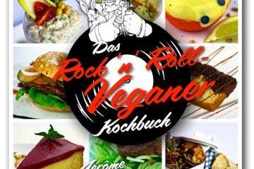 Das Rock'n Roll Veganer Kochbuch von Jerôme Eckmeier