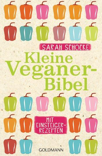 Sarah Schocke Kleine Veganer-Bibel