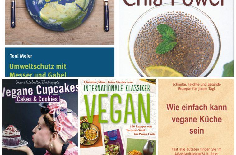 Neue Bücher: Cupcakes, Umweltschutz, Chiasamen, einfache vegane ...