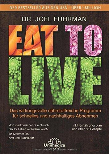 Dr. Joel Fuhrman EAT TO LIVE