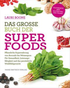 Lauri Boone DAS GROSSE BUCH DER SUPER FOODS