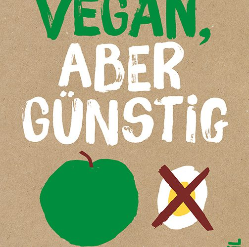 buchtipp vegan aber g nstig deutschland is s t vegan. Black Bedroom Furniture Sets. Home Design Ideas