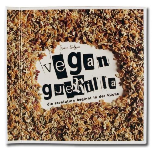 vegan guerilla die revolution beginnt in der kueche