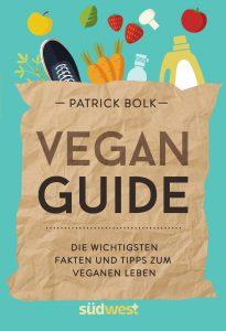 Vegan-Guide von Patrick Bolk