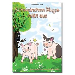 Schweinchen-Hugo-reisst-aus